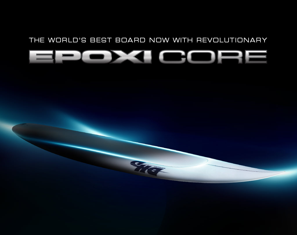 The world's best board now with revolutionary EpoxiCore